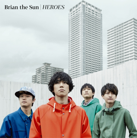 Brian the Sun|HEROES