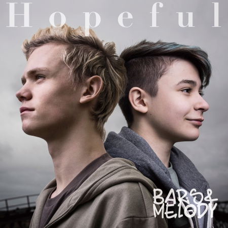 BARS & MELODY|HOPEFUL