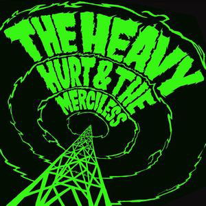 THE HEAVY|SINCE YOU BEEN GONE