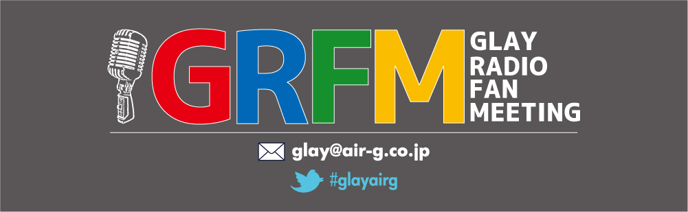 GLAY RADIO FAN MEETING